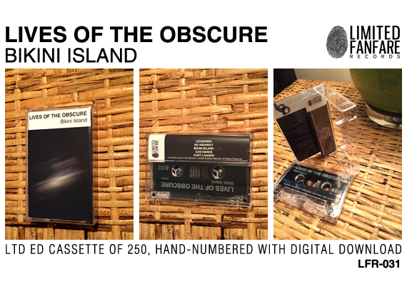 Lives of The Obscure - Bikini Island CASSETTE