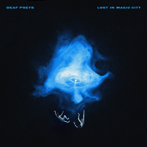 DEAF POETS - Lost In Magic City