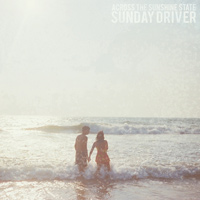 Sunday Driver - Across The Sunshine State